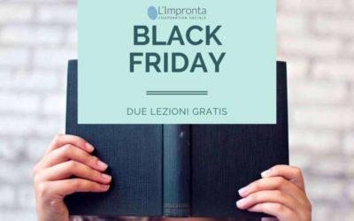 Black friday a L'IMPRONTA: 2 lezioni gratis subito per te!